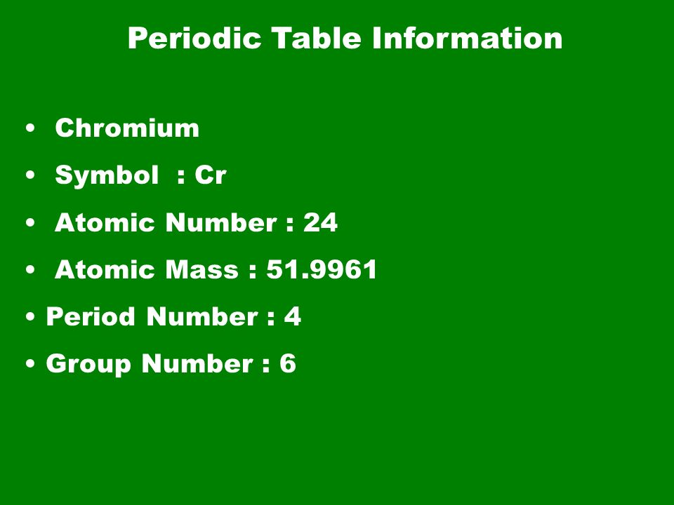 Chromium By Collin Clingerman Periodic Table Information Chromium