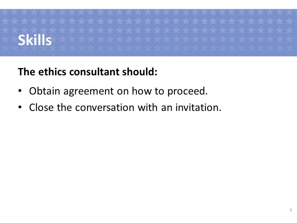 Ethics Consultation Beyond The Basics Module 1 Managing Common