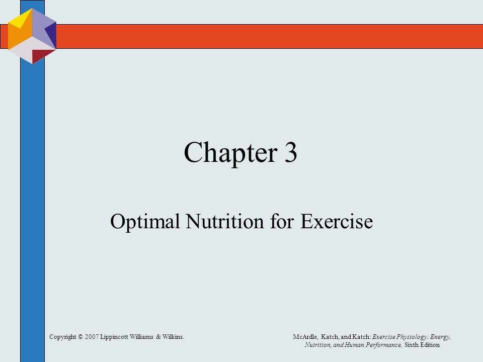 Copyright C 2007 Lippincott Williams Wilkins Mcardle Katch And Katch Exercise Physiology Energy Nutrition And Human Performance Sixth Edition Ppt Download