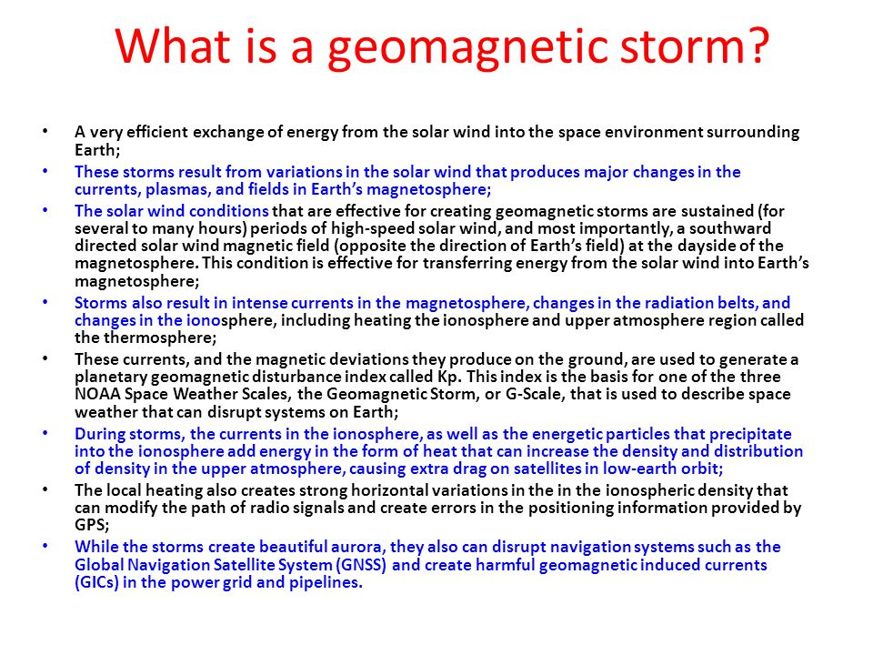 What is a geomagnetic storm? A very efficient exchange of energy