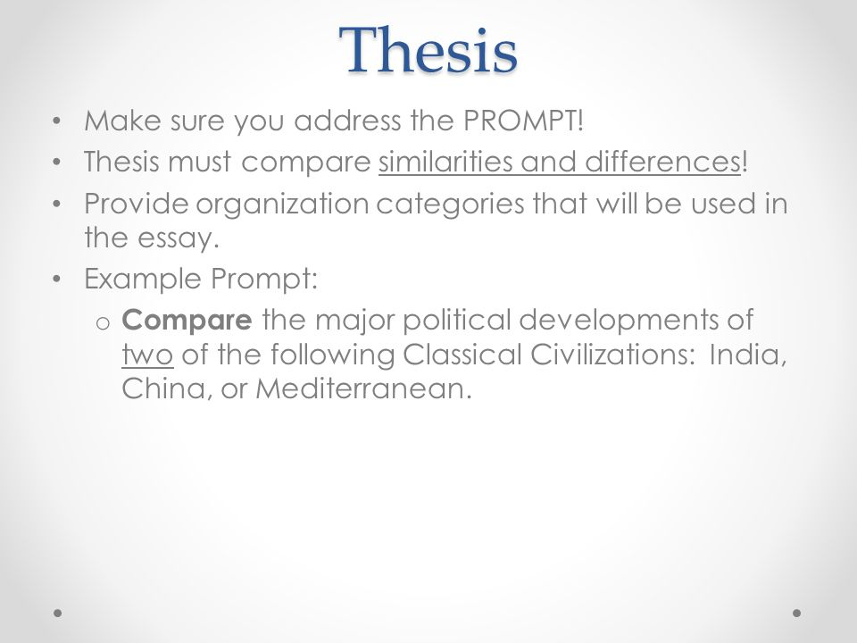 Essay Good Health Thesis Make Sure You Address The Prompt Thesis Must Compare Similarities  And Differences Thesis Statement For Analytical Essay also Topics For English Essays Ap World Writing Tips The Comparative Essay The Comparative Essay  How To Write An Essay In High School