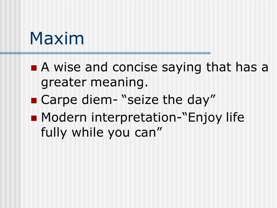 Carpe Diem By Horace (65- 8 B.C.). This presentation was created following  the Fair Use Guidelines for educational Multimedia. Certain materials are  included. - ppt download