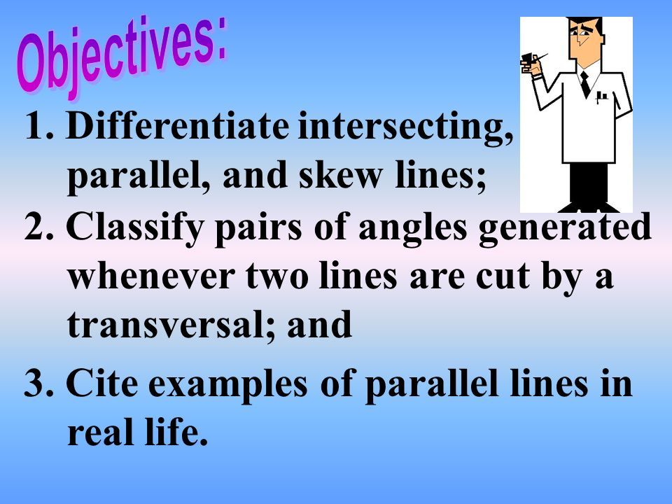 1 Differentiate Intersecting Parallel And Skew Lines 2 Classify