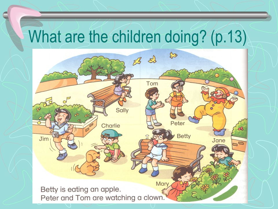 What are the children doing (p.13)