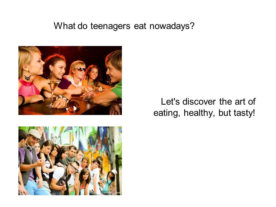 teenagers nowadays