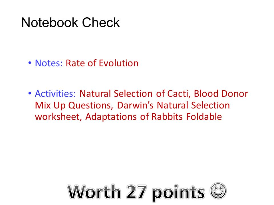 Monday 282016 Agenda Evolution Part Ii Activity Darwin's. 18 Notebook Check Notes Rate Of Evolution Activities Natural Selection Cacti Blood Donor Mix Up Questions Darwin's Worksheet. Worksheet. Evolution And Natural Selection Worksheet At Mspartners.co