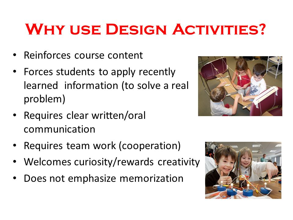 Why use Design Activities.