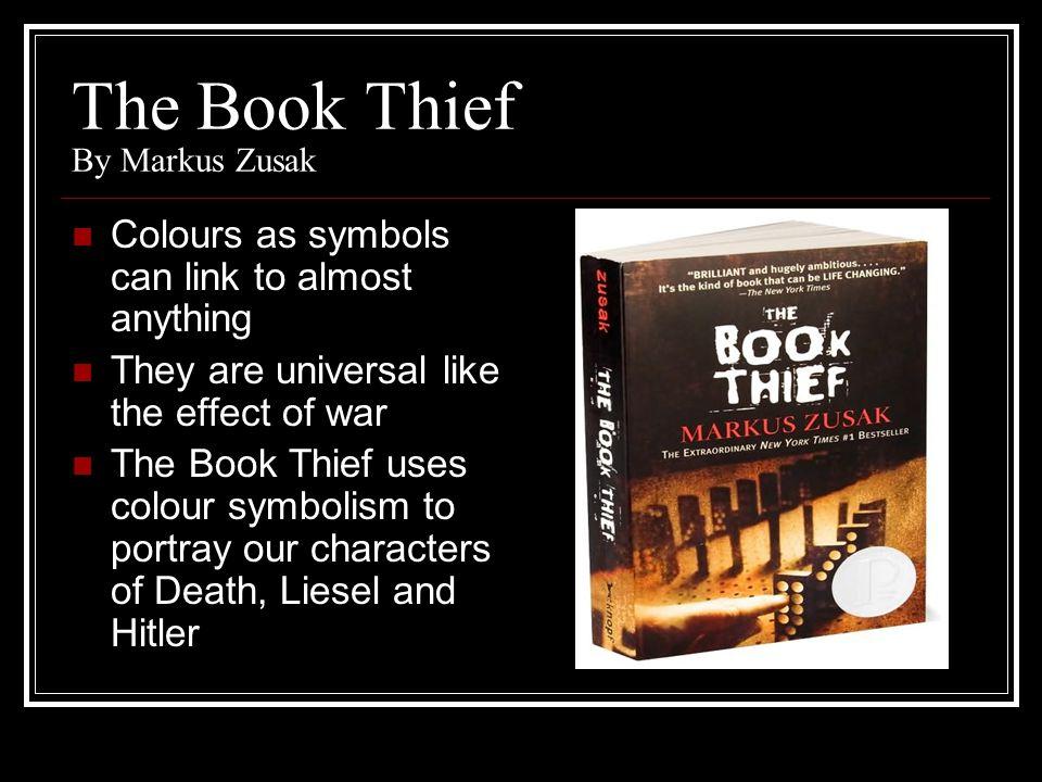 The Book Thief By Markus Zusak Colour Symbolism Narrators Introduce