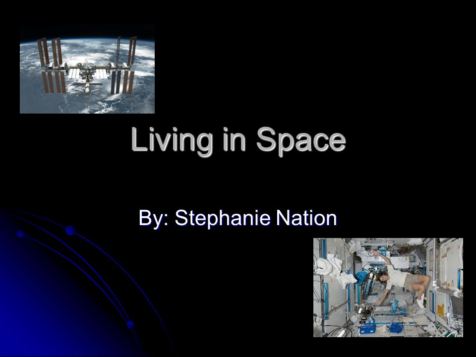 Living In Space By Stephanie Nation Body An Astronauts Body Works