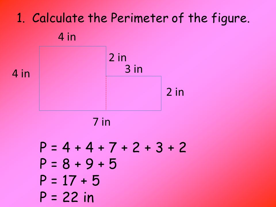 1.Calculate the Perimeter of the figure.