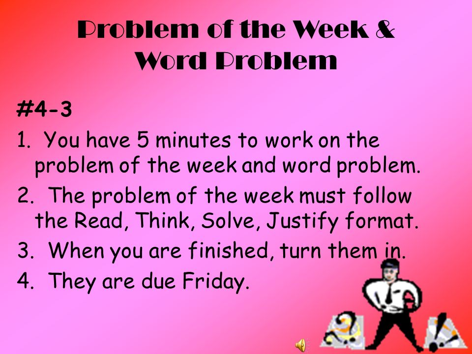 Problem of the Week & Word Problem #4-3 1.