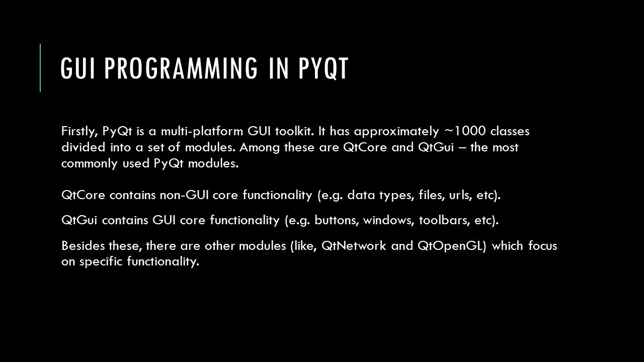 LECTURE 17 GUI Programming  GUI PROGRAMMING Today, we're