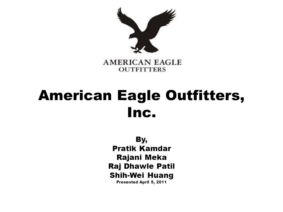 American Eagle Outfitters Inc By Pratik Kamdar Rajani Meka Raj