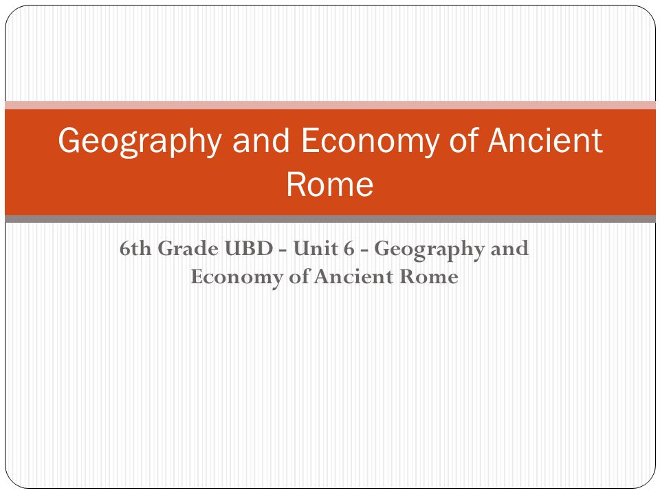Geography and economy of ancient rome 6th grade ubd unit 6 1 geography and economy of ancient rome 6th grade ubd unit 6 geography and economy of ancient rome publicscrutiny Choice Image