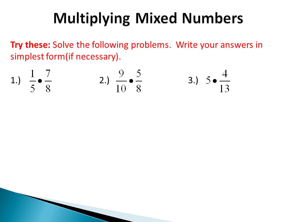 simplest form solver  Try these: Solve the following problems. Write your answers ...