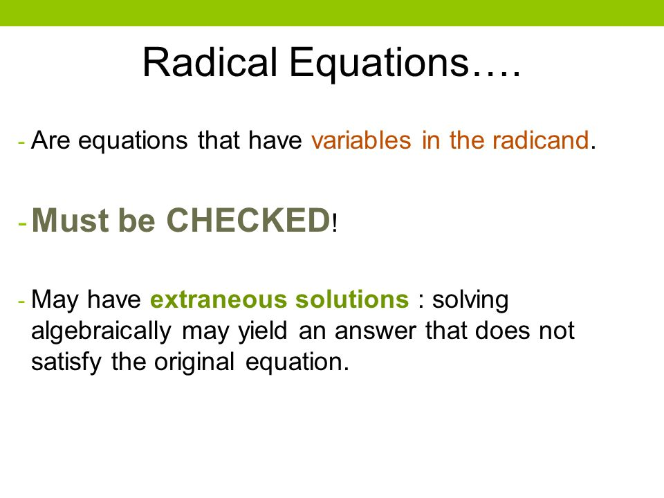 5 8 RADICAL EQUATIONS INEQUALITIES Objectives Students Will Be