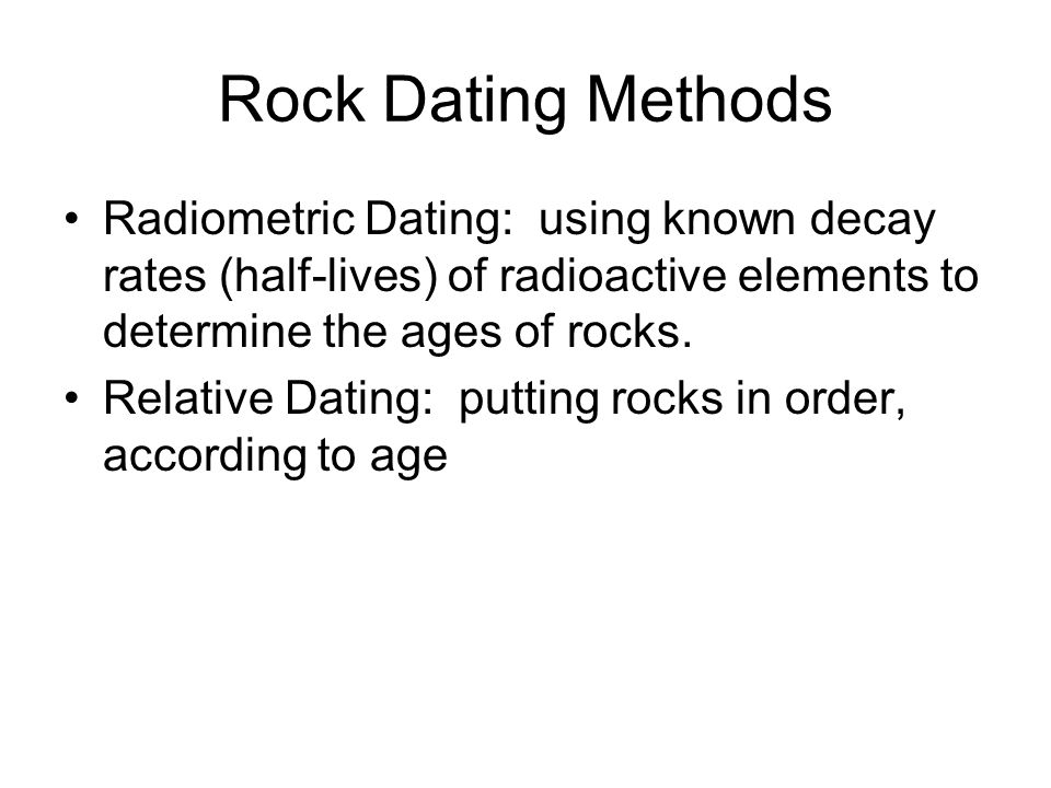 radiometric age dating of rocks