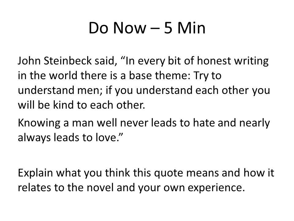 3345f31678b5 Of Mice   Men Ch 3 – Part 1 Feb 22. Do Now – 5 Min John Steinbeck ...