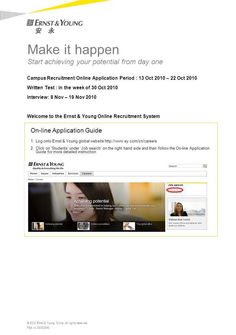 On-line Application Guide 1 Log onto Ernst & Young global website 2