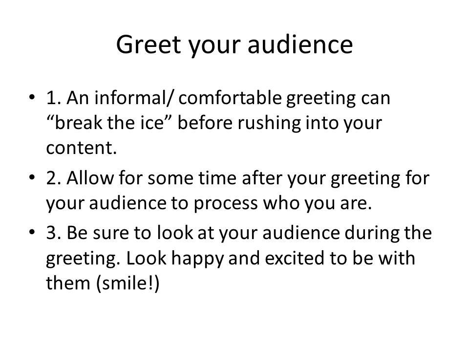 Commencement speech reminders greet your audience 1 an informal 2 greet m4hsunfo