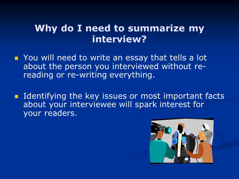 summarizing an interview