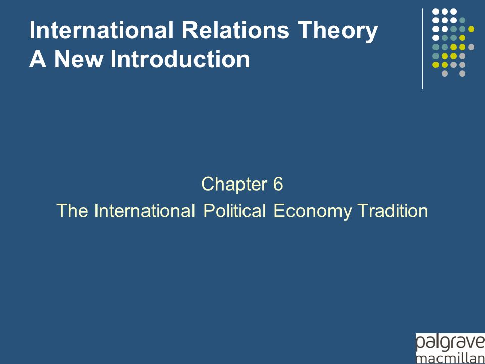 International Relations Theory A New Introduction Chapter 6