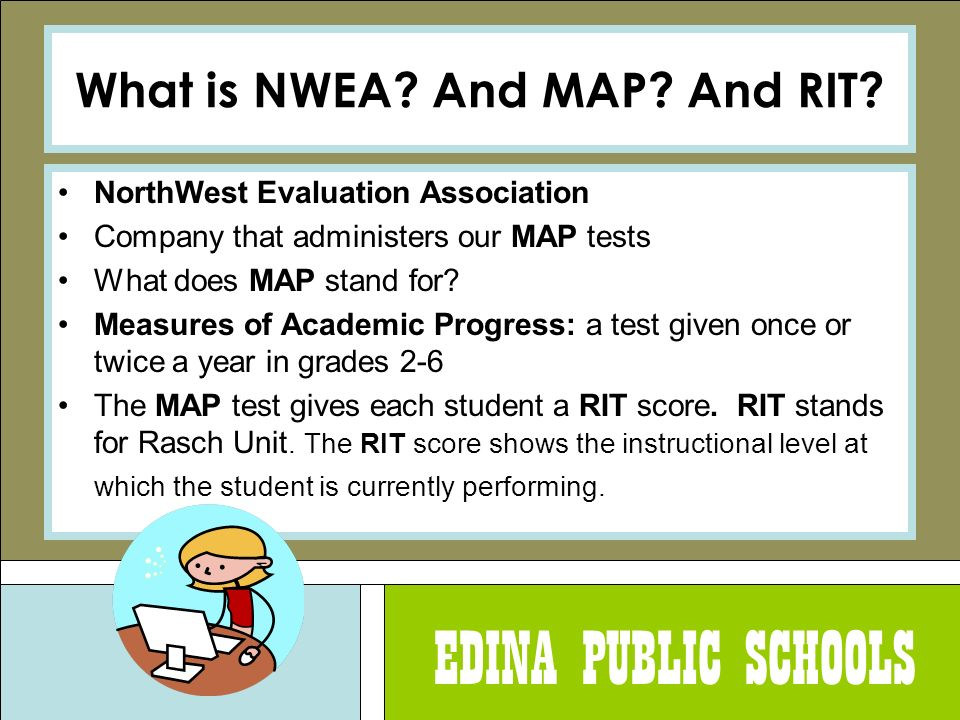 What Does Map Stand For EDINA PUBLIC SCHOOLS. E.D.I.N.A. E very D ay I N eed A ttention  What Does Map Stand For