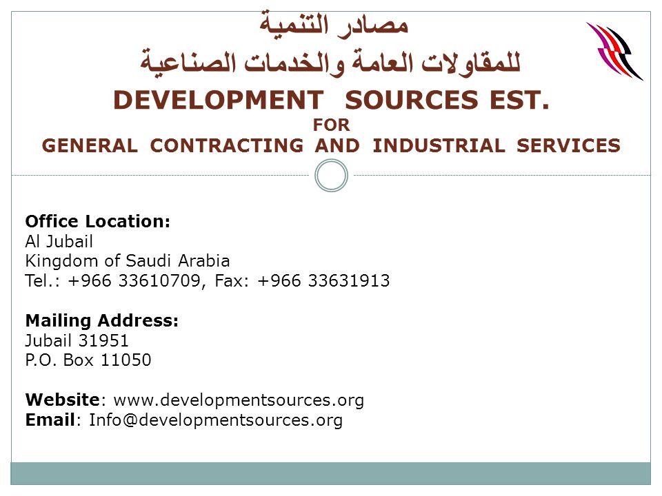 Office Location: Al Jubail Kingdom of Saudi Arabia Tel : , Fax