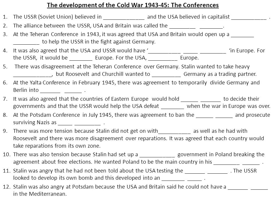 The Development Of The Cold War The Conferences 1e Ussr Soviet