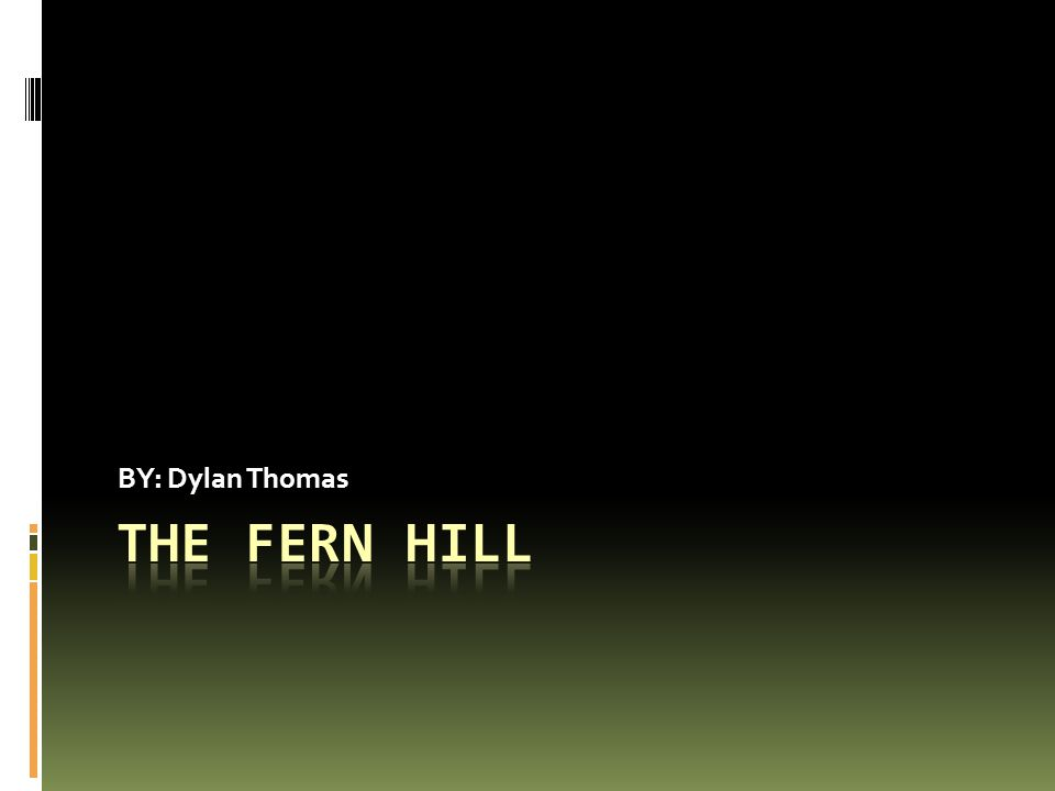what is the theme of fern hill