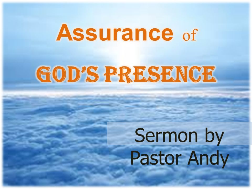 """Sermon by Pastor Andy  Exodus 33: The Lord replied, """"My Presence"""