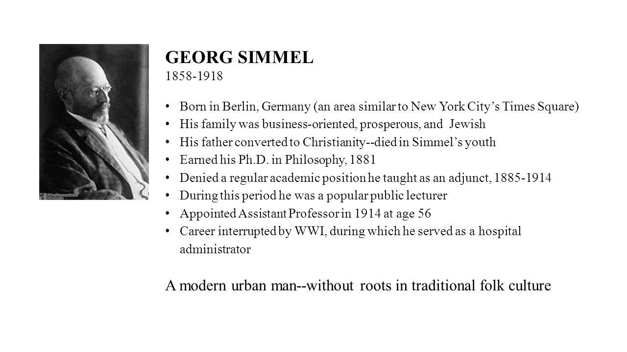 Georg Simmel - German philosopher and sociologist: basic ideas 35