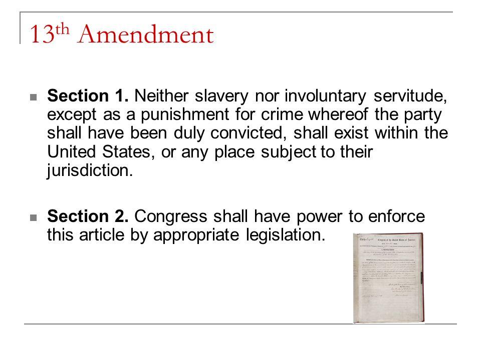 13 Th Amendment Section 1