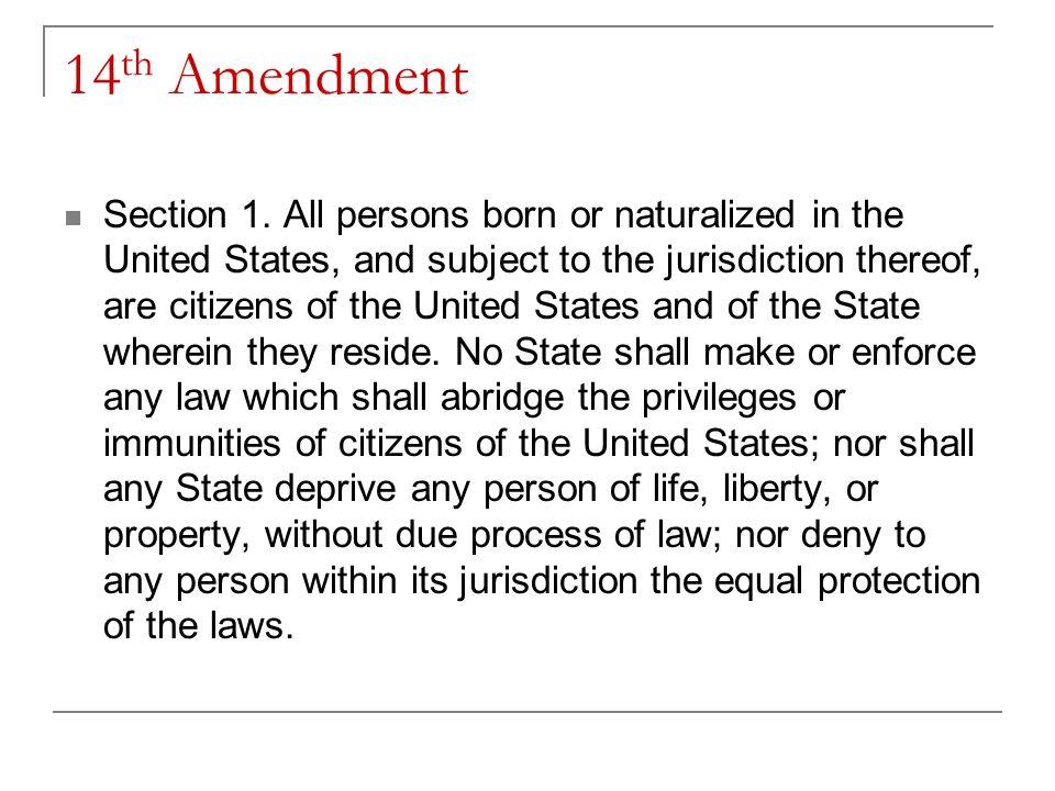 14 Th Amendment Section 1