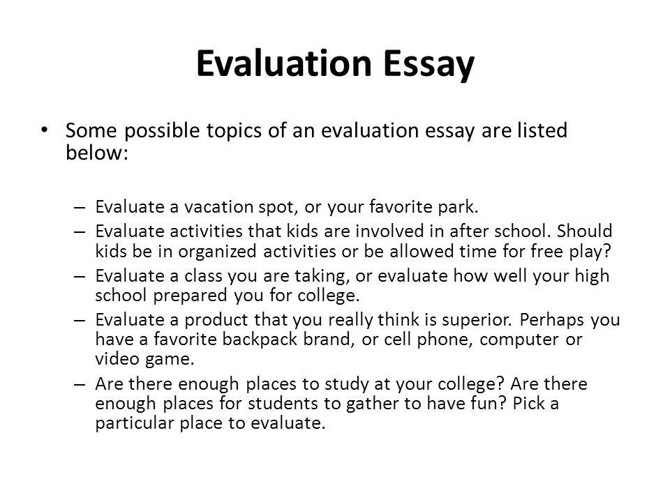 Evaluation essay lecture 14 recap how to write an argumentative