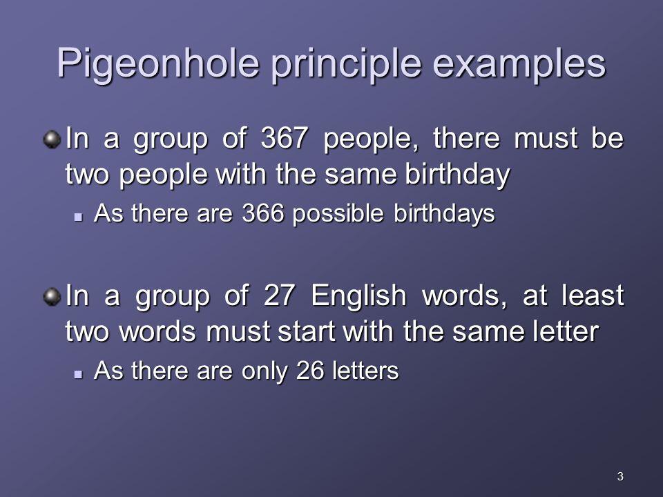 1 The Pigeonhole Principle CS 202 Epp section Aaron Bloomfield