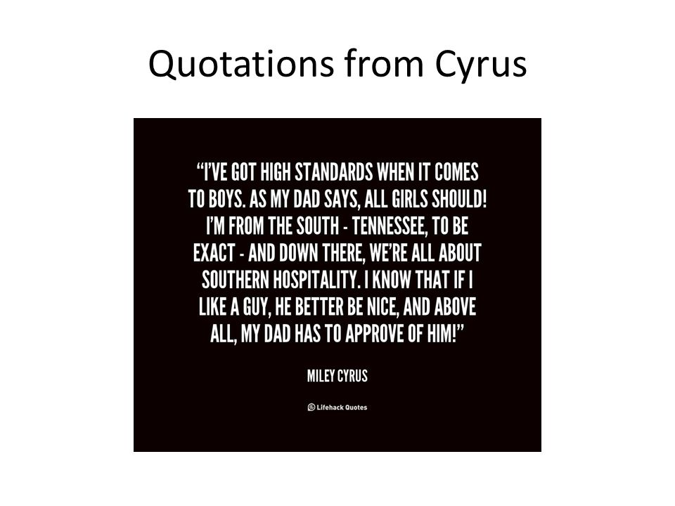 Quotations from Cyrus