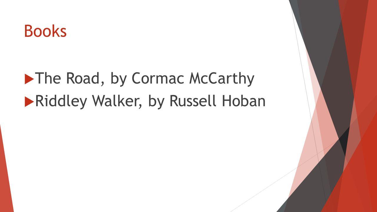 the road cormac mccarthy analysis
