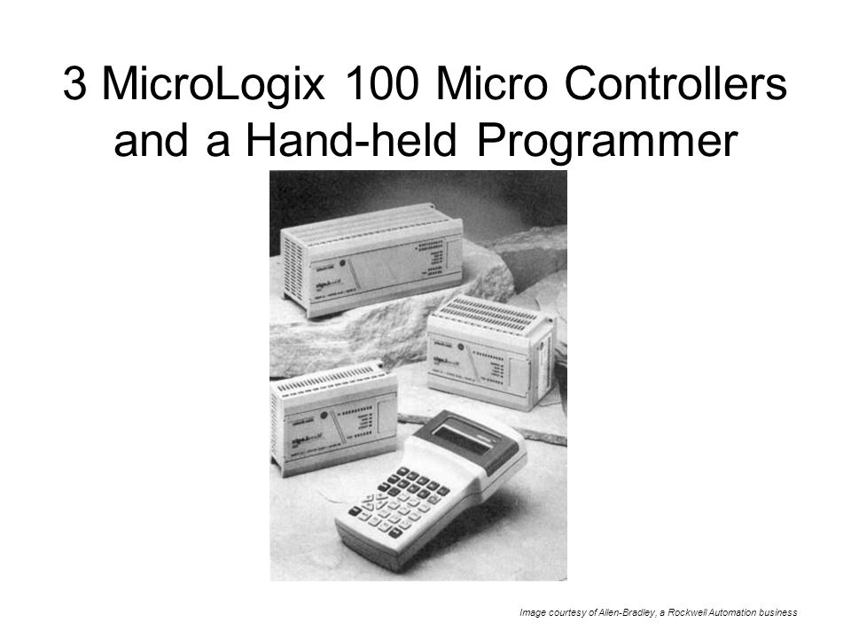Chapter 2 Micro Programmable Logic Controllers  Objectives Define a