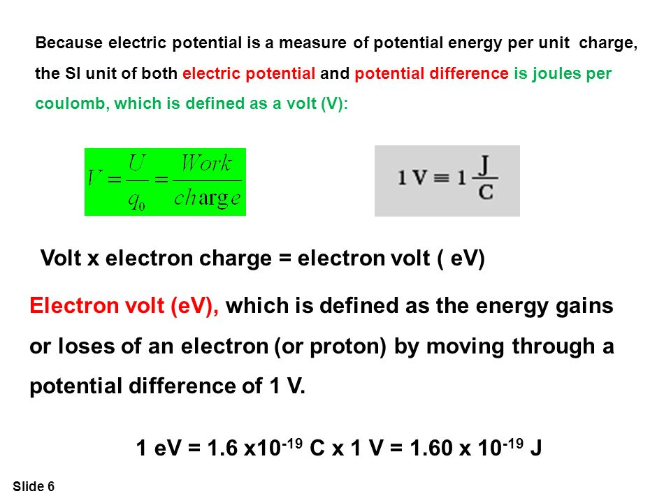 6 Slide Because Electric Potential Is A Measure Of Energy Per Unit Charge The Si Both And Difference