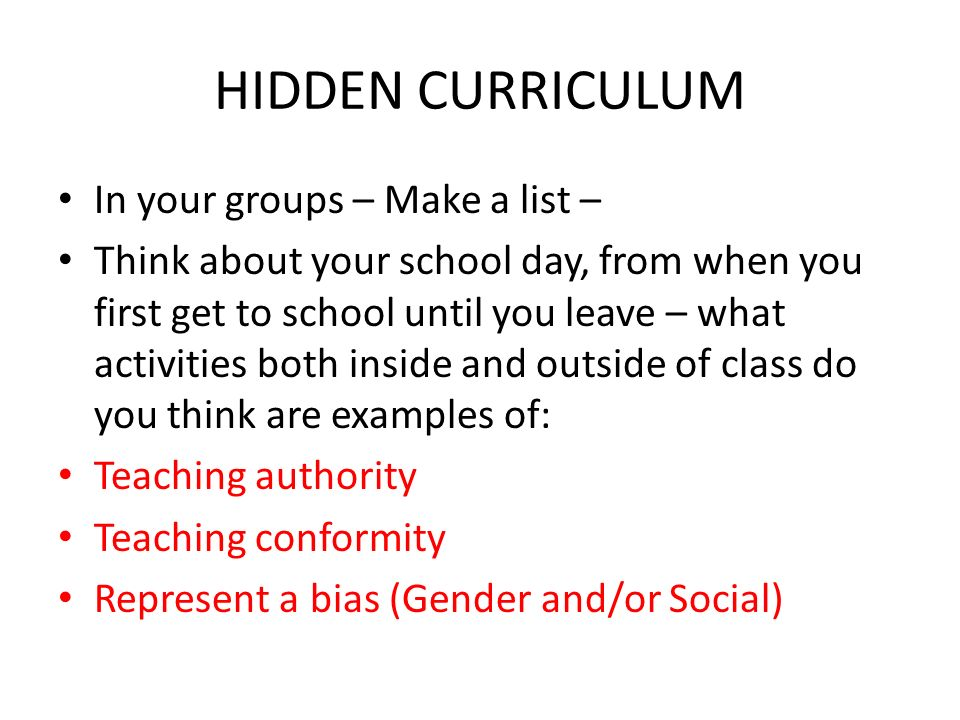 LEARNING STYLES  CONFLICT PERSPECTIVES Hidden Curriculum