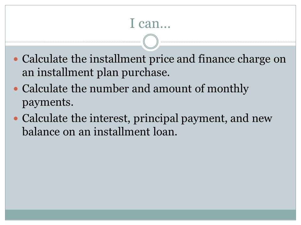 installment loans chapter 5 section 3 i can calculate the