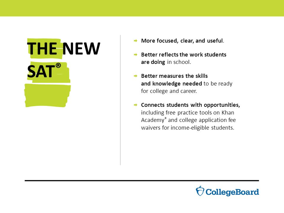 THE NEW SAT Learn Why The SAT Is An Important Step For