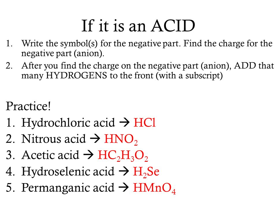 Naming And Writing Compounds Three Categories Of Compounds 1 Acids