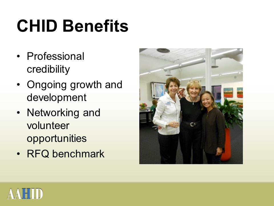 Introduction To Aahid The Chid Credential The American Academy Of Healthcare Interior Designers Is A Nonprofit Organization Committed To The Development Ppt Download