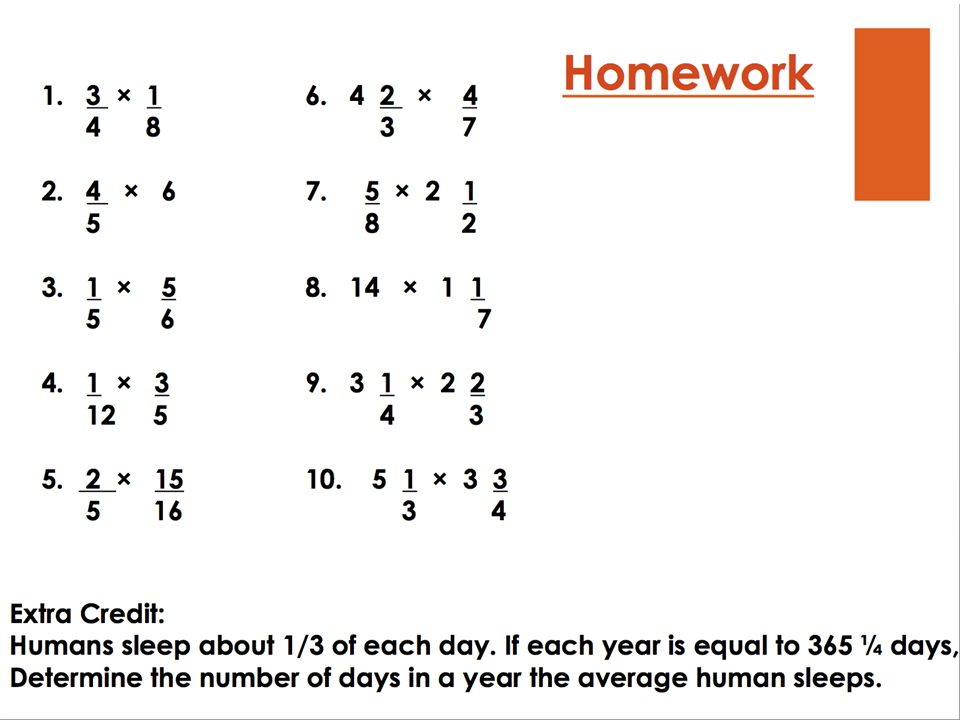 Multiplying Fractions and Mixed Numbers Objective: Learn to multiply ...