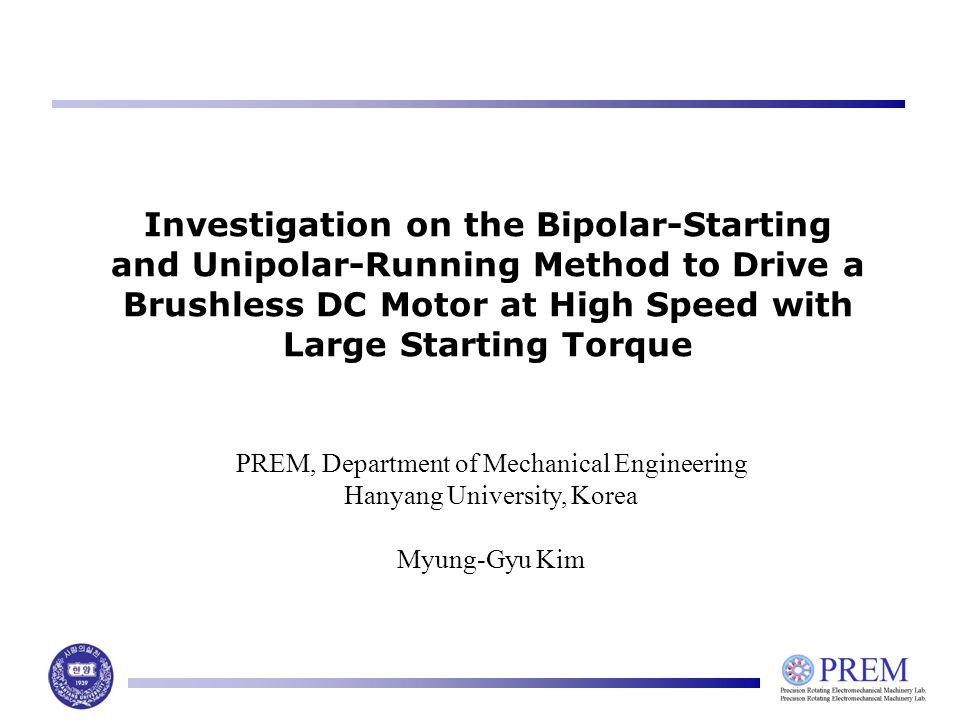 Investigation on the Bipolar-Starting and Unipolar-Running Method to