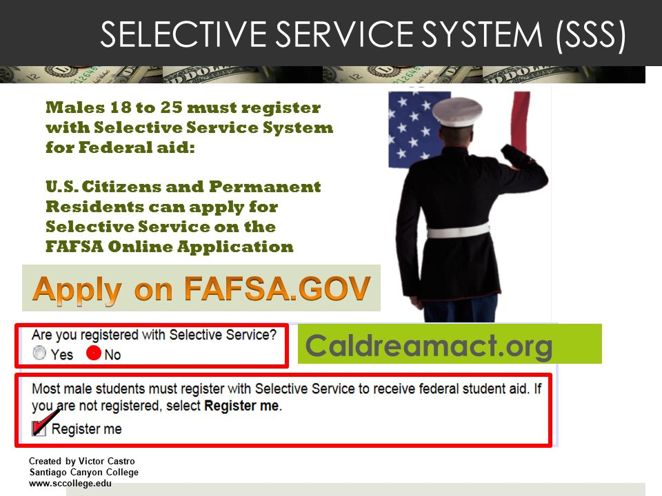 Paying For College Fafsa Gov Or Caldreamact Org Presented By Victor Castro Santiago Canyon College High School Community Outreach Ppt Download