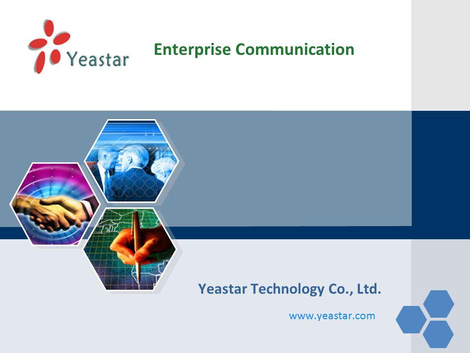 LOGO Yeastar Technology Co , Ltd  Enterprise Communication  - ppt
