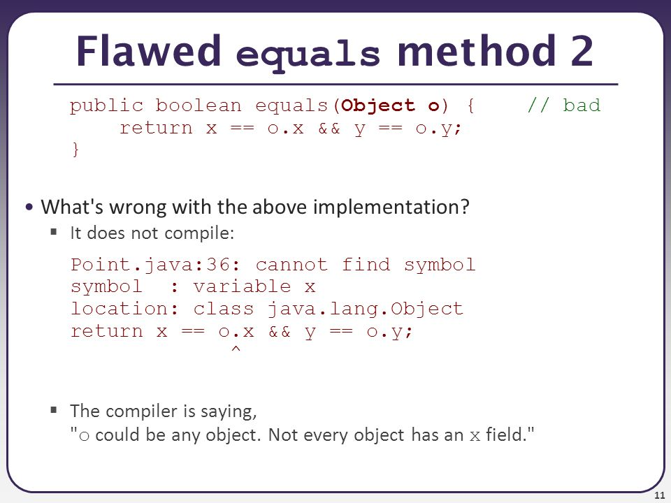 1 Cse 331 The Object Class Object Equality And The Equals Method